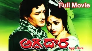 Aggi Dora Full Length Telugu Movie