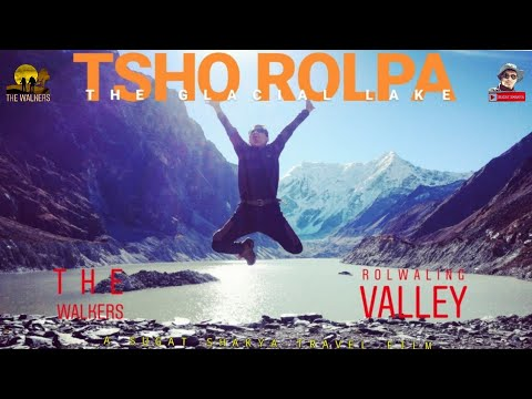TSHO ROLPA TREK : A trek to the biggest glacial lake of Nepal | Rolwaling Valley | TRAVELOGUE