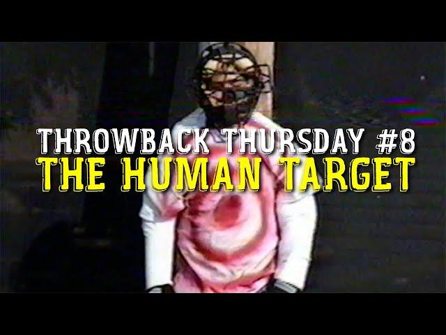 TBT #8 / The HUMAN TARGET! / Circa March 2001