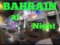 BAHRAIN at night/ Night life at Bahrain