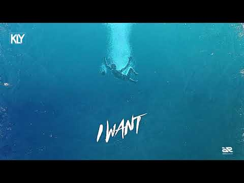KLY - I want (Official Audio)