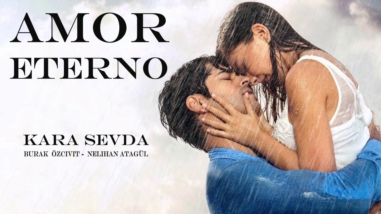 Download Canciones Principales Telenovela Turca Amor Eterno Kara Sevda Download Video Mp4 Audio Mp3 2021