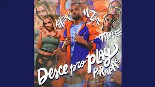 Baixar Mc Zaac, Anitta & Tyga - Desce Pro Play (PA PA PA) [Official Audio]
