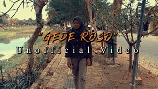 GEDE ROSO (ABAH LALA) Unofficial Video