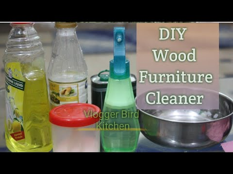 DIY Furniture / Wood Cleaner #DIY #vloggerbirdkitchen
