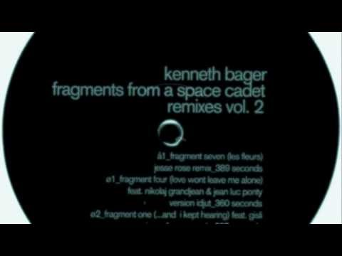 Kenneth Bager - Fragment One (...And I Kept Hearing) (Jerry Dimmer Remix)