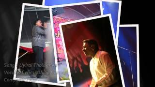 Jay - Uyirai Tholaithen ft. Dhilip Varman