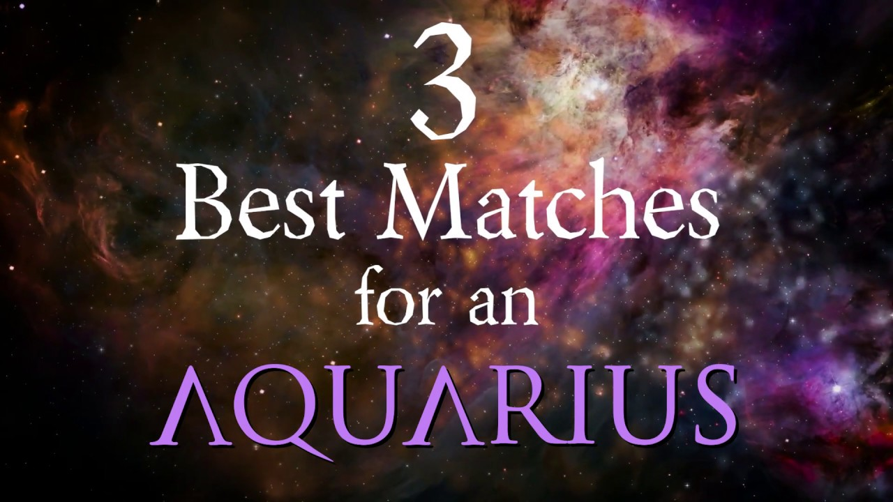 best astrology matches for aquarius