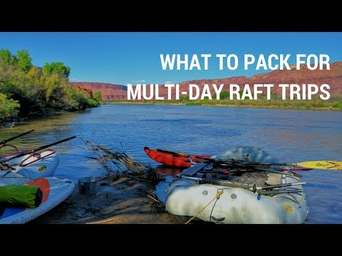 What To Pack For Multi-Day Whitewater Raft Trip | Mild To Wild Rafting & Jeep Tours