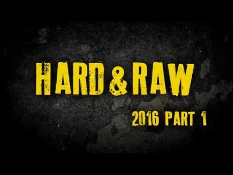 "Best of Rawstyle 2016 ""Hard & Raw Part 1"""