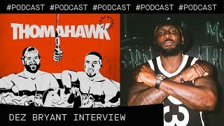 Dez Bryant talks Antonio Brown, Jerry Jones, and what's next for him | The ThomaHawk Show