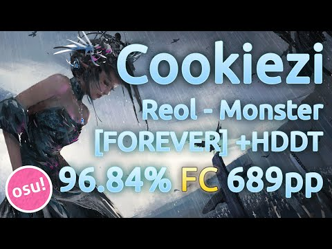 Cookiezi | Reol - MONSTER [FOREVER] | HDDT 96.84% FC 689pp | Replay
