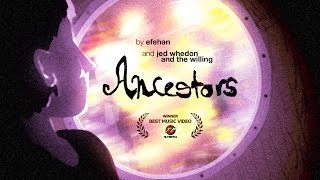 Ancestors Jed Whedon And The Willing Official Music Video