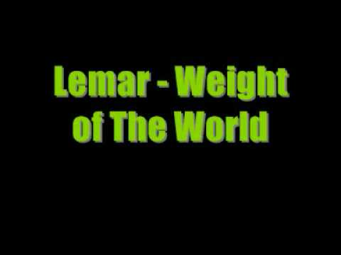 Lemar Weight Of The World