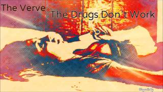 The Verve - The Drugs Don't Work [HQ]