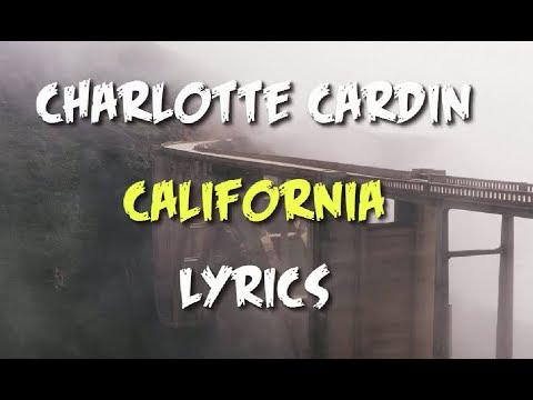 Charlotte Cardin - California (Lyrics)
