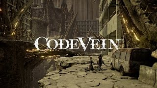 『CODE VEIN』1st Trailer
