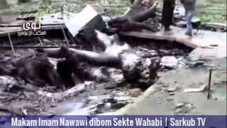 Makam Imam Nawawi Dibom Sekte Wahabi