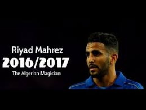 Riyad Mahrez | Shape Of You | 2017 | HD