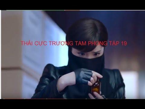 Phim Võ Thuật Tuyệt Đỉnh Công Phu hay Nhất 2017 - Thái Cực Trương Tam Phong -Tập 19 Full HD