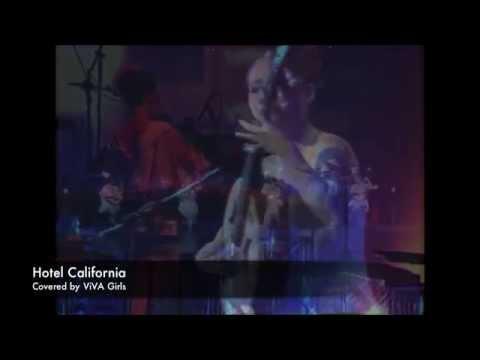 ViVA Girls Plays Hotel California