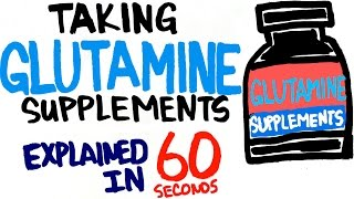 Glutamine Supplements Explained in 60 Seconds - Should You Take It?