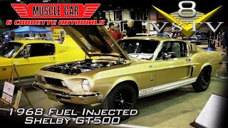Prototype Fuel Injected 1968 Shelby GT500 Feature Video: Muscle Car And Corvette Nationals 2017 V8TV