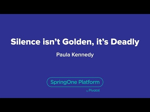 Silence isn't Golden, it's Deadly