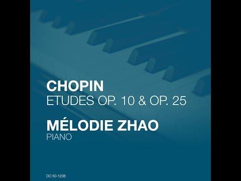 Mélodie Zhao, Piano - Frédéric Chopin: Études Op. 25