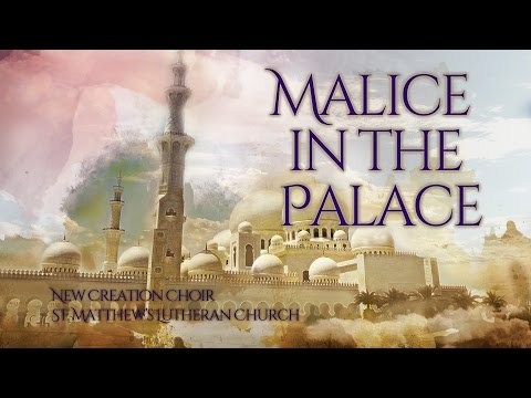 Malice in the Palace - New Creation Musical 2016