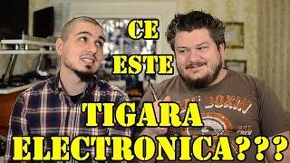 Ce este tigara electronica?