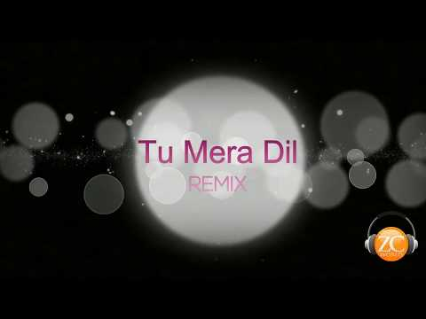 Tu Mera Dil Remix | Falak Shabir | ZC World | HD Video