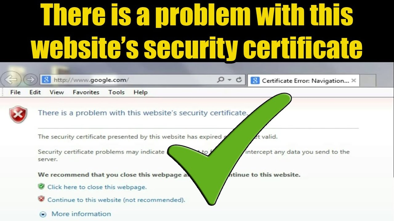 There is a problem with this websites security certificate there is a problem with this websites security certificate solved youtube xflitez Gallery