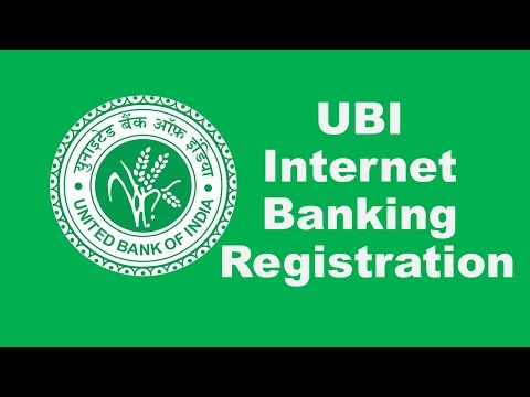 United Bank of India (UBI) Internet Banking Online  Registration
