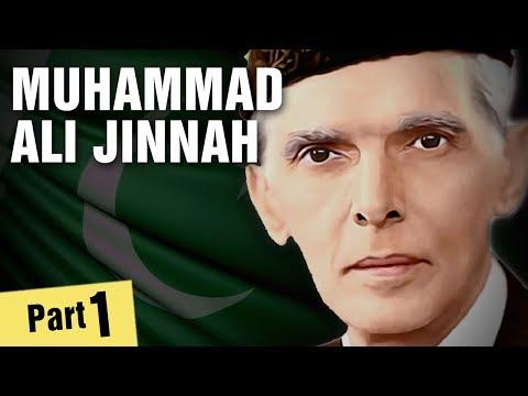 The Life of Muhammad Ali Jinnah - Part 1