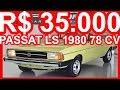 PASTORE R$ 35.000 VW Passat LS 1980 Verde Pampa aro 13 MT4 FWD 1.5 78 cv 11,5 mkgf 150 kmh #Passat