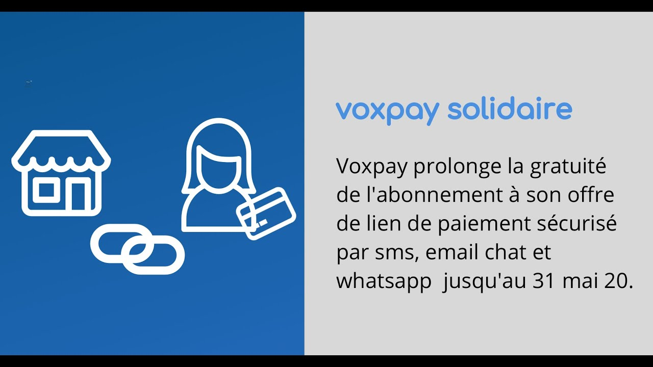 Voxpay prolonge la gratuité de l'abonnement à son offre de lien de paiement par sms, email et chat