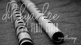 Dil Kya Kre Jab Kisi Se Flute Cover | Kishore Kumar | Acoustic Anoop