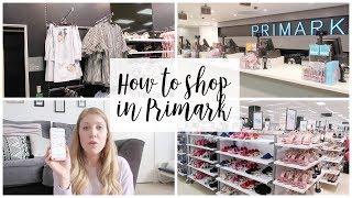 HOW TO SHOP IN PRIMARK - 10 TOP TIPS