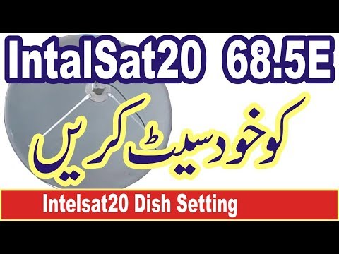 Intelsat 20 68 5E Dish Setting and Channel Scanning