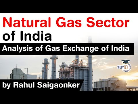 Natural Gas Sector of India - Analysis of Gas Exchange of India #UPSC #IAS