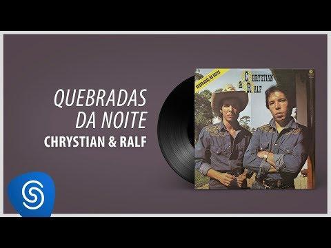 Chrystian & Ralf - Quebradas Da Noite (Álbum Completo: Quebradas da Noite)