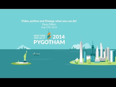 Video, Python and FFmpeg: What you can do! - Dean Silfen