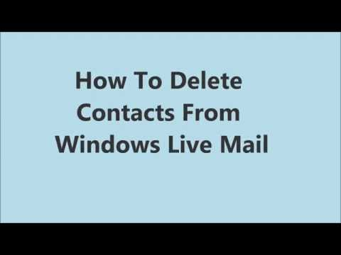 How To Delete Contacts From Windows Live Mail