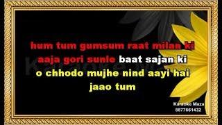 Hum Tum Gumsum Raat Milan Ki - Karaoke With Female Voice