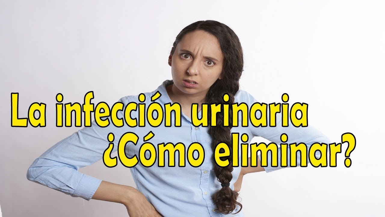 Métodos para eliminar la infección urinaria de forma rápida y eficaz