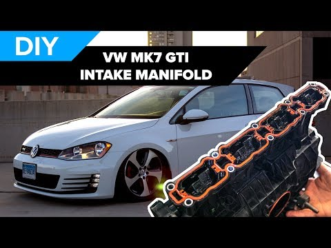 How To Remove And Replace The Intake Manifold On A MK7 Volkswagen GTI