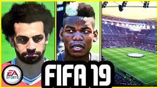 300 NEW FACES IN FIFA 19, NEW STADIUM CONFIRMED AND MORE NEWS