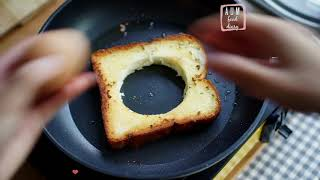 Egg Toast (toad in hole)