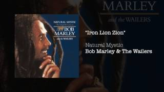 """""""Iron Lion Zion"""" - Bob Marley & The Wailers 